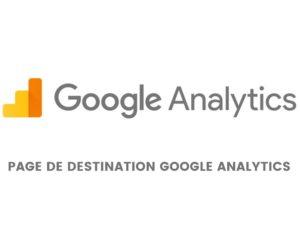 page de destination google analytics